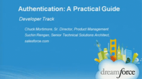 Dreamforce 2011: Authentication: A Practical Guide