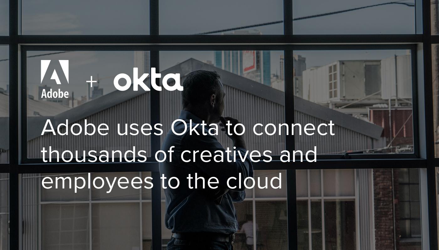 Adobe Systems   Okta