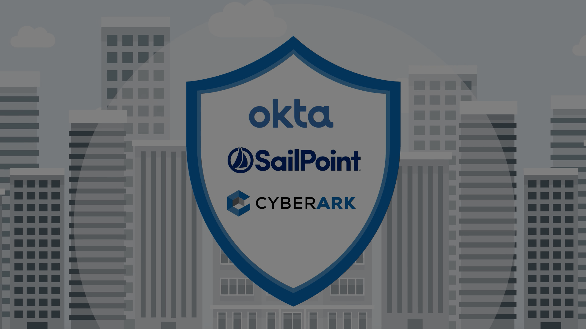 Okta + SailPoint + CyberArk: The Powers of Identity and