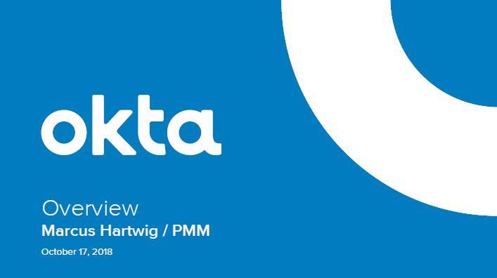 Okta Overview for Workshop Day in Stockholm.