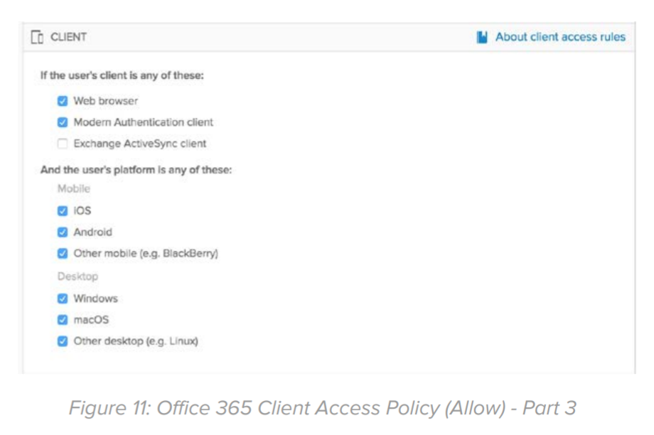 Figure 11: Office 365 Client Access Policy (Allow) - Part 3.