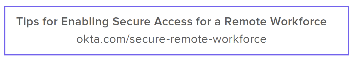 Tips for Enabling Secure Access for a Remote Workforce
