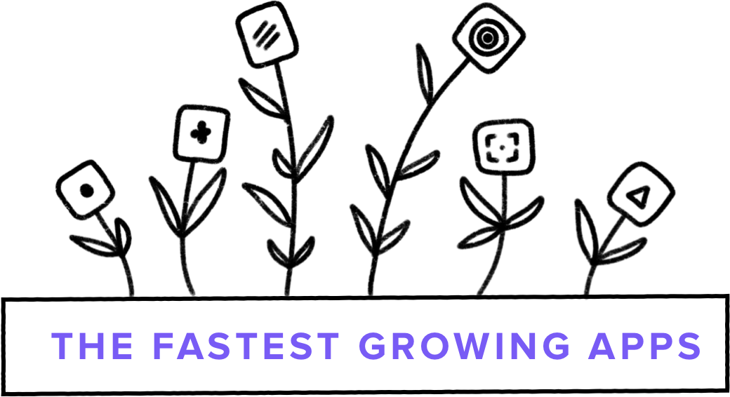 The fastest growing apps header image