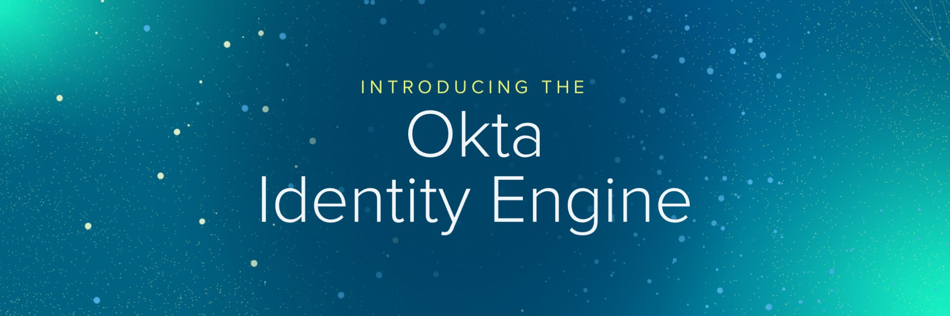 Okta Identity Engine Blog post