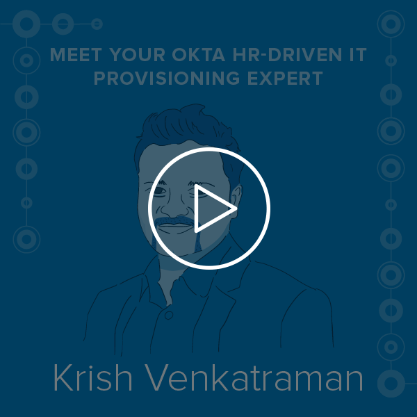 Okta Meet the Experts Krish Venkatraman
