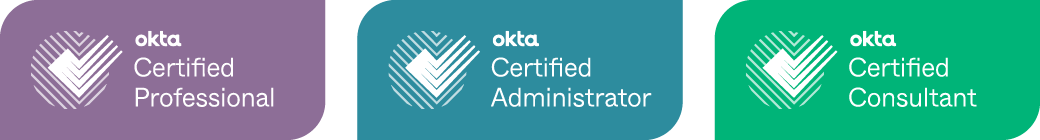 Okta Certified Professional, Administrator, and Consultant.
